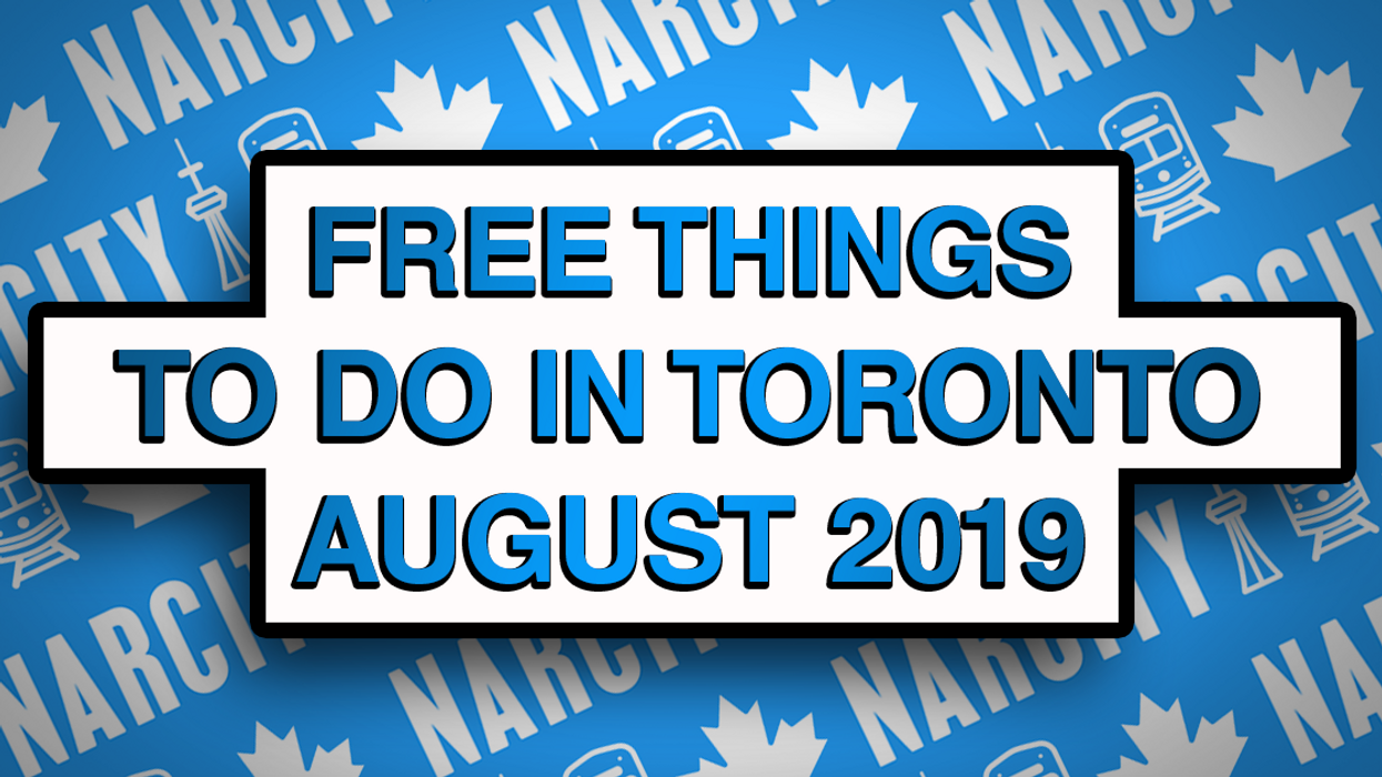 Free Things To Do In Toronto This August