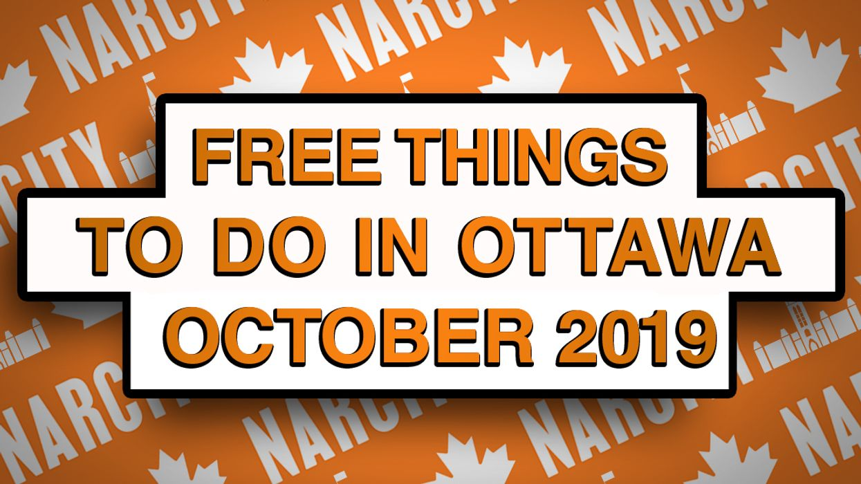 13 Free Things To Do In Ottawa This October 2019