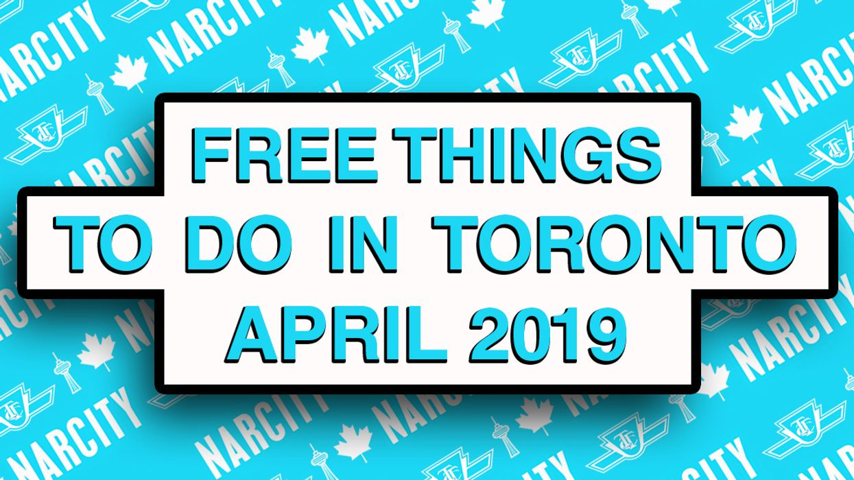 Free Things To Do In Toronto This April