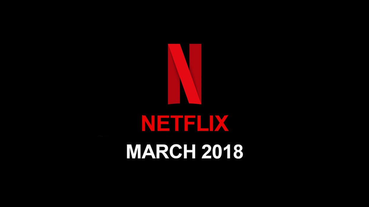 Netflix US March 2018 Movie & TV Shows Announced